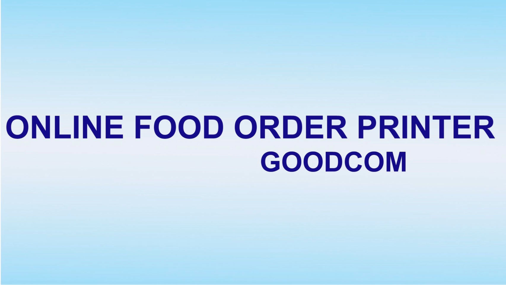 Goodcom Online Order Printer